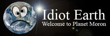 Idiot Earth